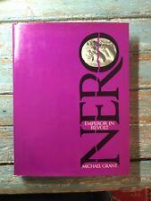 Nero, Emperor in Revolt by Michael Grant (1970, Hardcover)