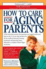 How to Care for Aging Parents by Virginia Morris