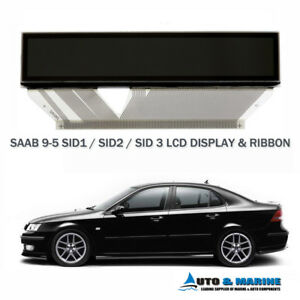 SAAB 9-5 95 LCD DISPLAY SCREEN SID 1 SID 2 SID 3 Saab Information Display  .NEW.