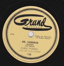 Chris Powell on 78 rpm Grand 120: Mr. Sandman/Mambo Gunch E-
