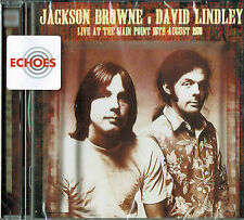 JACKSON BROWNE DAVID LINDLEY - Live at the main point 1973 (New & sealed)