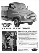""" FORD TRADER VEHICULE UTILITAIRE ""  NOUVELLE CABINE PUBLICITE ADVERTISING 1962"