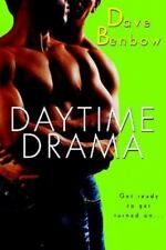 Daytime Drama by Dave Benbow (2004, Paperback) Brand New*  Fast Free Shipping!