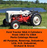 FORD TRACTOR NAA PARTS CATALOG MANUAL 4 CYLINDERS LCG, H.D Orchard 1953-1964 CD