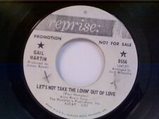 """GAIL MARTIN """"LET'S NOT TAKE THE LOVIN OUT OF LOVE / SAND PEBBLES THEME"""" 45 PROMO"""