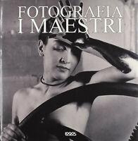 FOTOGRAFIA-I MAESTRI-LOGOS EDITORE 2010-CM.30 X 30 -MULTILINGUE-NUOVO
