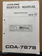 Original Service Manual for the Alpine CDA-7878 CD Player Receiver MP3 Radio