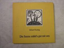 Die Sunna määd's gut mit uns, Erhard Flechsig, Coburger Mundart, Coburg, 1986