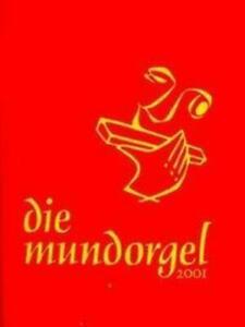 Die Mundorgel. Textausgabe | Dieter Corbach (u. a.) | Taschenbuch | Deutsch