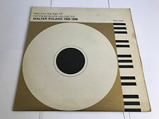 Take your big legs off' The Piano Blues Volume 6 Walter Roland 1933-35 VINYL LP