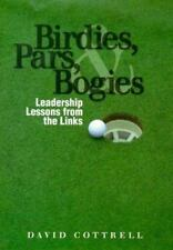 Birdies, Pars, and Bogies: Leadership Lessons from the Links