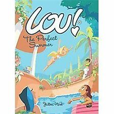 Lou!: The Perfect Summer 4 by Julien Neel (2012, Paperback)