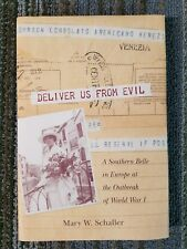 Women's Diaries and Letters of the South: Deliver Us from Evil : A Southern Bell