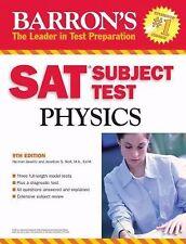 Barron's SAT Subject Test Physics by Jonathan S. Wolf and Herman Gewirtz (2007,