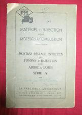 P.M / matériel d'injection pour moteur / Notice technique montage - réglage ..