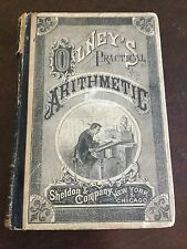Olney,S Practical Arithmetic Book by Sheldon&Company, New York & Chikago 1879