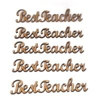 Best Teacher MDF Craft Wording, School Teacher gift idea's Embellishment
