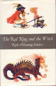 The Red King and the Witch by Ruth Manning-Sanders BOOK Childrens HC 1964