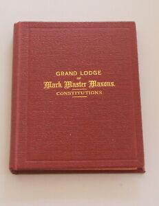 Masonic Grand Lodge of Mark Master Masons Constitutions 1933  (STFH)