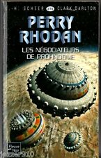 ANTICIPATION ¤ PERRY RHODAN n°275 ¤ NEGOCIATEURS PROHNDOME ¤ 2011 fleuve noir