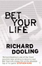 Bet Your Life, Dooling, Richard