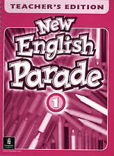 New English Parade: Teachers' Book Level 1: Level 1 Teachers' Book by