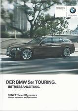 BMW 5er TOURING F11 Betriebsanleitung 2014 2015 Bedienungsanleitung Handbuch  BA