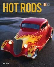 First Gear: Hot Rods by Alan Mayes