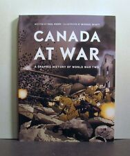 Canada at War, A Graphic History of World War Two, II, 2,   Military