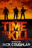 Time to Kill By Donald A. Davis Jack Coughlin