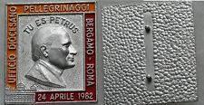 "DISTINTIVO ""UFFICIO DIOCESANO PELLEGRINAGGI BERGAMO - ROMA 1982"" - PAPA WOJTYLA"