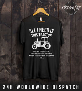 All I Need Is Tractor T Shirt Farmer Father Gift John Deere Massey New Holland