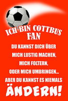 Ich bin Cottbus Fan Blechschild Schild gewölbt Metal Tin Sign 20 x 30 cm