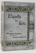 Etiquette For Girls Mrs L Heaton Armstrong Undated Circa 1930 Frederick Warne