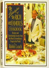 The Lifestyles of the Rich and Famous Cookbook: Recipes and Entertaining Secrets