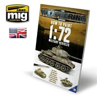 MIG AMMO 6019 HOW TO PAINT & WEATHER 1:72nd MILITARY MODEL KITS GUIDE BOOK