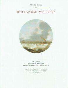 Craft-Giepmans, Sabine [Hrsg.]: Hollandse meesters : catalogus van de schilderij
