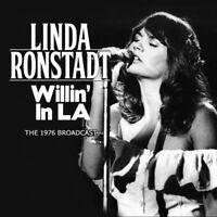Linda Ronstadt : Willin' in LA: The 1976 Broadcast CD (2015) ***NEW***