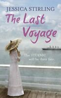 The Last Voyage By Jessica Stirling. 9781444716405