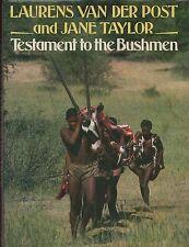 "LAURENS VAN DER POST & JANE TAYLOR - ""TESTAMENT TO THE BUSHMEN"" - 1st HB (1984)"