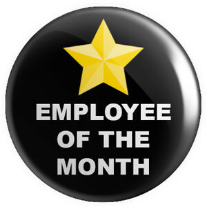 Employee of the Month – Black BUTTON PIN BADGE 25mm 1 INCH