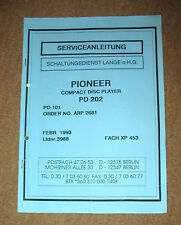 PIONEER PD-202 Serviceanleitung Service-Manual Reparaturanleitung Schaltbild