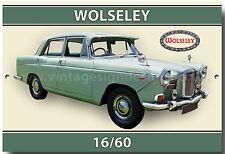 WOLSELEY 16/60 METAL SIGN.VINTAGE BRITISH CAR METAL SIGN.CLASSIC  BRITISH CARS.