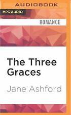 The Three Graces by Jane Ashford (2016, MP3 CD, Unabridged)