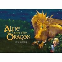 (Good)-Alfie and the Dragon (Paperback)-Tony Roberts-0993490409
