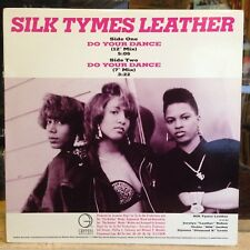"""[RAP]~NM 12""""~SILK TYMES LEATHER~Do Your Dance~[Main~Extended Mix]~[1989]"""