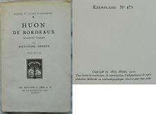 D/ HUON DE BORDEAUX Alexandre Arnoux EDITION ORIGINALE NUMEROTEE 1922