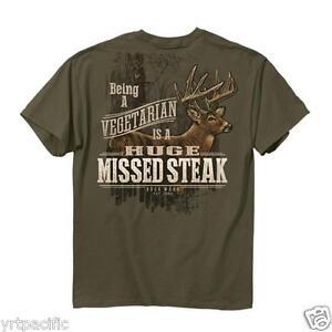 Hunting Buckwear Tee Being a Vegetarian is a Huge Missed Steak