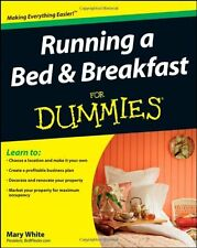Running a Bed and Breakfast For Dummies by Mary White, (Paperback), For Dummies