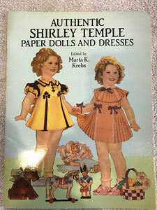1991 Authentic Shirley Temple Paper Dolls & Dresses by Marta K. Krebs